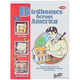 Birdhouses Across America Plan Book