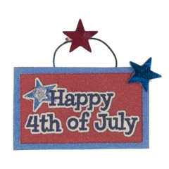 """Happy 4th of July"" Sign"