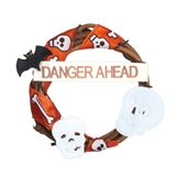 """Danger Ahead"" Wreath"