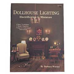 Dollhouse Lighting Electrification In Miniature