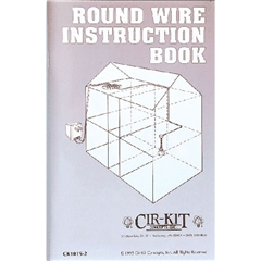 Round Wire Instruction Book